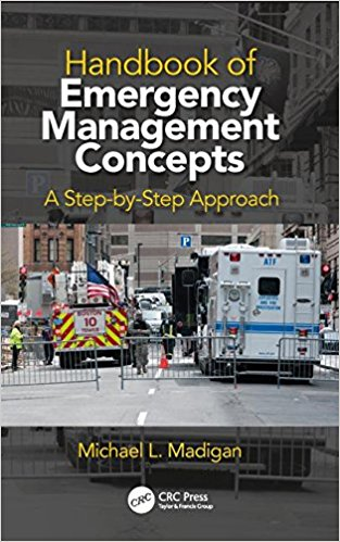 Handbook of Emergency Management Concepts: A Step-by-Step Approach 1st Edition PDF