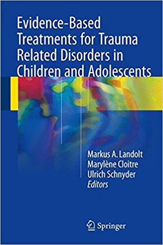 Evidence-Based Treatments for Trauma Related Disorders in Children and Adolescents 1st ed. 2017 Edition PDF