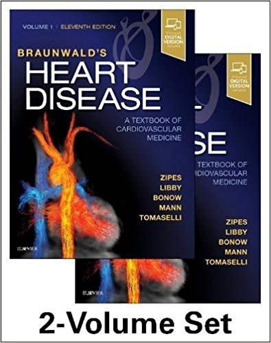 Braunwald's Heart Disease: A Textbook of Cardiovascular Medicine, 2-Volume Set, 11e 11th Edition PDF Original & Video