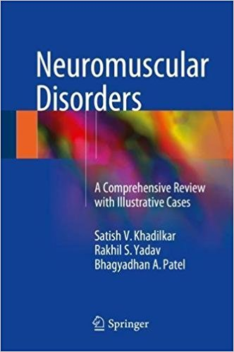 Neuromuscular Disorders: A Comprehensive Review with Illustrative Cases 1st ed. 2018 Edition PDF