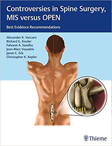 Controversies in Spine Surgery, MIS versus OPEN: Best Evidence Recommendations 1st Edition PDF