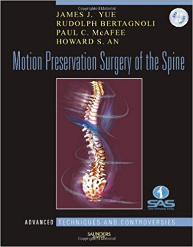 Motion Preservation Surgery of the Spine: Advanced Techniques and Controversies, 1e 1st Edition PDF
