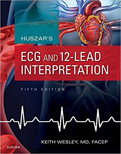 Huszar's ECG and 12-Lead Interpretation - E-Book 5th Edition PDF