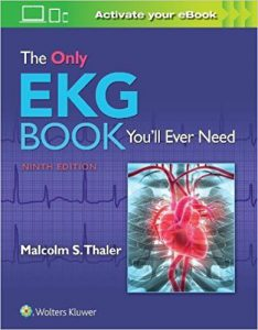 The Only EKG Book You'll Ever Need 9th Edition EPUB