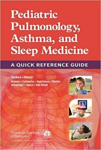 Pediatric Pulmonology, Asthma, and Sleep Medicine A Quick Reference Guide PDF