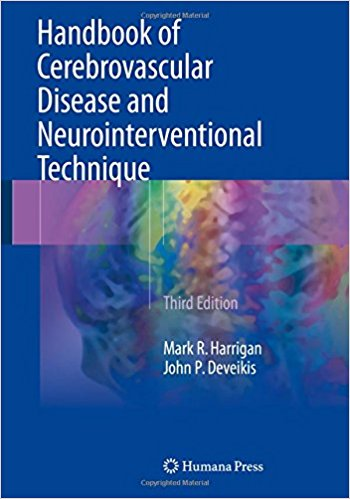 Handbook of Cerebrovascular Disease and Neurointerventional Technique (Contemporary Medical Imaging) 3rd ed. 2018 Edition PDF