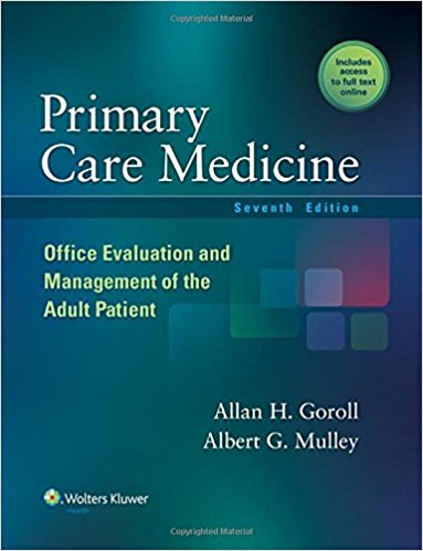 Primary Care Medicine: Office Evaluation and Management of the Adult Patient Seventh Edition PDF