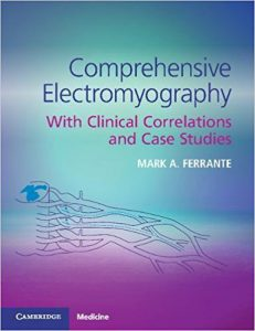 Comprehensive Electromyography: With Clinical Correlations and Case Studies PDF