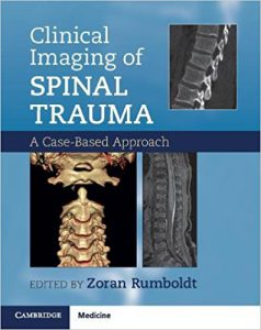 Clinical Imaging of Spinal Trauma A Case-Based Approach PDF
