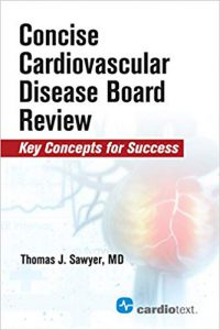 Concise Cardiovascular Disease Board Review: Key Concepts for Success PDF