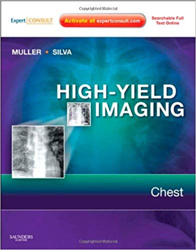 High-Yield Imaging: Chest: Expert Consult - 1e (HIGH YIELD in Radiology) 1st Edition PDF