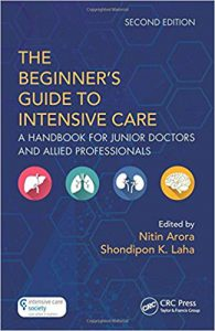 A Beginner's Guide to Intensive Care: A Handbook for Junior Doctors and Allied Professionals 2nd Edition PDF