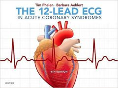 The 12-Lead ECG in Acute Coronary Syndromes 4th Edition PDF