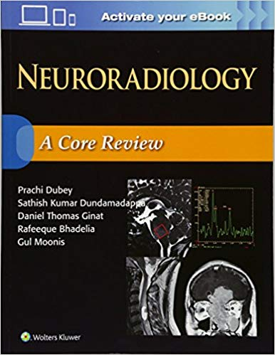Neuroradiology: A Core Review First Edition PDF