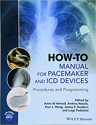 How-to Manual for Pacemaker and ICD Devices: Procedures and Programming 1st Edition epub