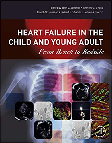 Heart Failure in the Child and Young Adult: From Bench to Bedside 1st Edition PDF