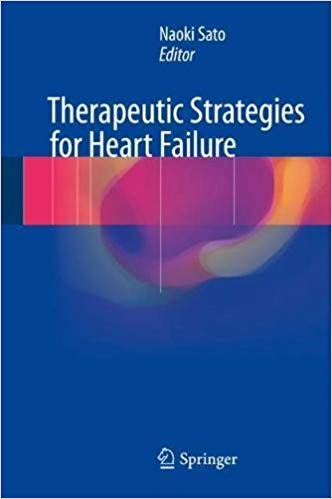 Therapeutic Strategies for Heart Failure 1st ed. 2018 Edition PDF