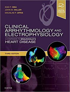 Clinical Arrhythmology and Electrophysiology: A Companion to Braunwald's Heart Disease 3rd Edition PDF