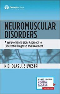Neuromuscular Disorders: A Symptoms and Signs Approach to Differential Diagnosis and Treatment PDF