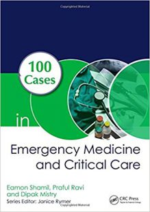 100 Cases in Emergency Medicine and Critical Care PDF