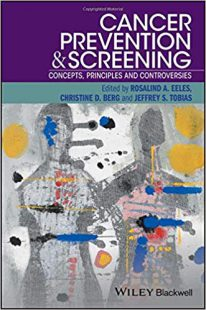 Cancer Prevention and Screening: Concepts, Principles and Controversies PDF