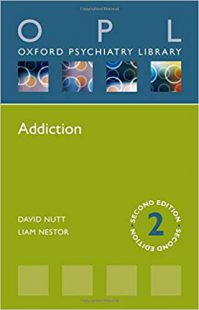 Addiction (Oxford Psychiatry Library Series) 2nd Edition PDF