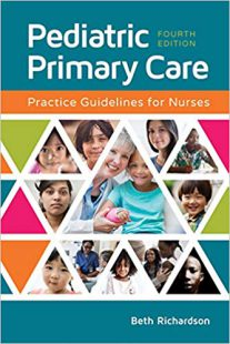 Pediatric Primary Care: Practice Guidelines for Nurses 4th Edition PDF