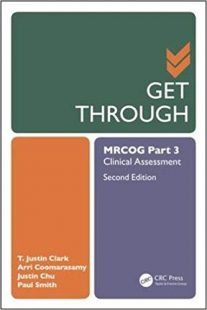 Get Through MRCOG Part 3 Clinical Assessment, 2nd Edition PDF