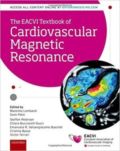 The EACVI Textbook of Cardiovascular Magnetic Resonance PDF