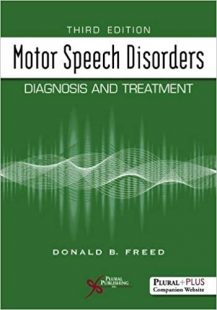 Motor Speech Disorders Diagnosis and Treatment, 3rd Edition PDF