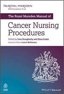 The Royal Marsden Manual of Cancer Nursing Procedures PDF