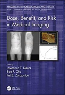 Dose, Benefit, and Risk in Medical Imaging PDF