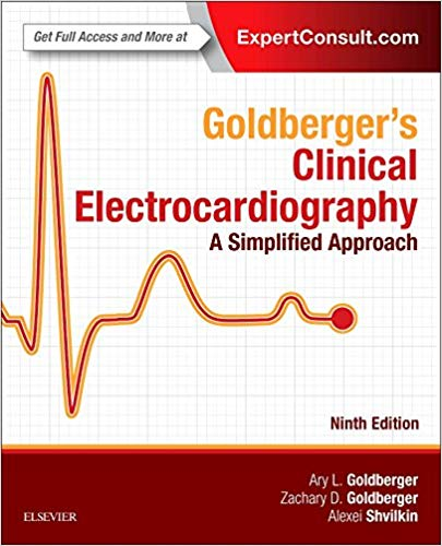Goldberger's Clinical Electrocardiography: A Simplified Approach 9th Edition PDF