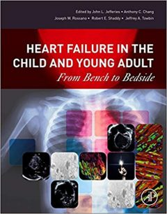Heart Failure in the Child and Young Adult From Bench to Bedside PDF