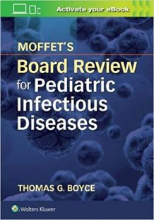 Moffet's Board Review for Pediatric Infectious Diseases PDF
