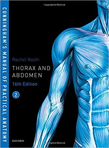 Cunningham's Manual of Practical Anatomy VOL 2 Thorax and Abdomen (Oxford Medical Publications) 16th Edition
