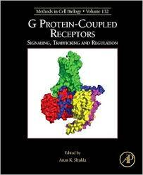 G Protein-Coupled Receptors: Signaling, Trafficking and Regulation (Methods in Cell Biology)