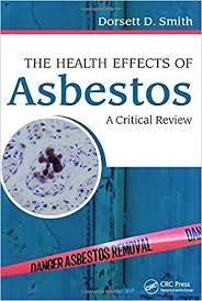 The Health Effects of Asbestos: An Evidence-based Approach 1st Edition