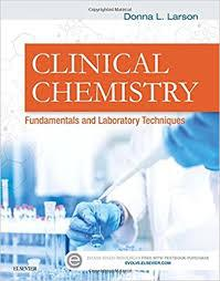 Clinical Chemistry: Fundamentals and Laboratory Techniques, 1e