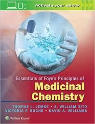 Essentials of Foye's Principles of Medicinal Chemistry First Edition