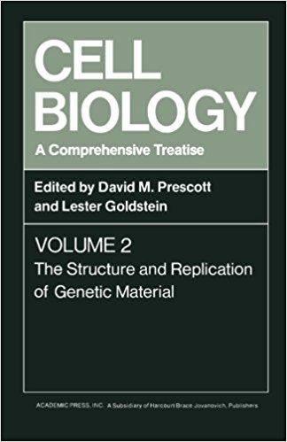 Cell Biology A Comprehensive Treatise, Volume 2 The Structure and Replication of Genetic Material