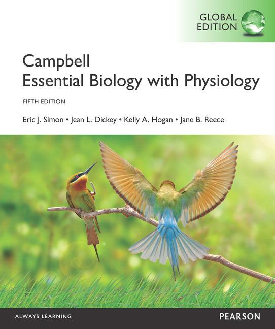 Campbell Essential Biology with Physiology, 5th edition
