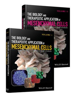 The Biology and Therapeutic Application of Mesenchymal Cells 2-Volume Set