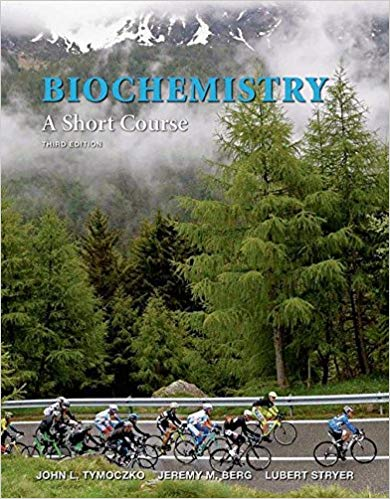 Biochemistry: A Short Course Third Edition