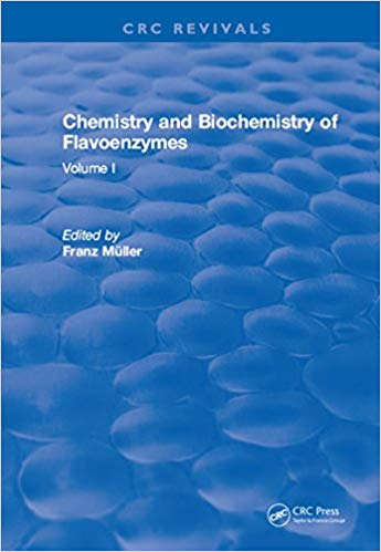 Chemistry and Biochemistry of Flavoenzymes: Volume I 1st Edition