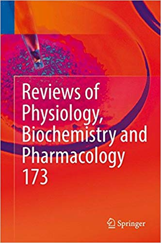 Reviews of Physiology, Biochemistry and Pharmacology, Vol. 173 1st ed. 2017 Edition