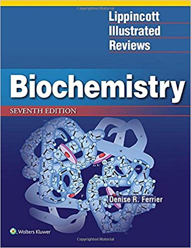 Lippincott Illustrated Reviews: Biochemistry (Lippincott Illustrated Reviews Series) Seventh, North American Edition