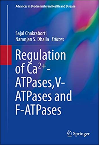 Regulation of Ca2+-ATPases,V-ATPases and F-ATPases (Advances in Biochemistry in Health and Disease Book 14) 1st ed. 2016 Edition
