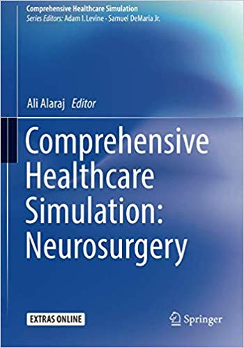 Comprehensive Healthcare Simulation: Neurosurgery 1st ed. 2018 Edition PDF