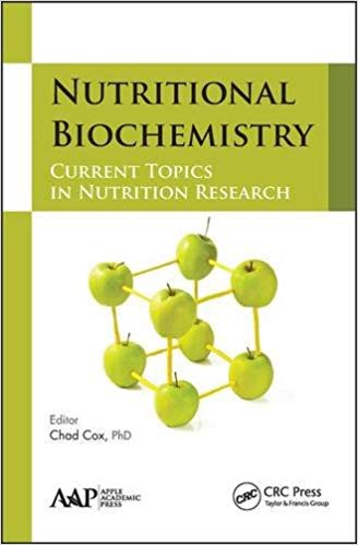 Nutritional Biochemistry: Current Topics in Nutrition Research 1st Edition
